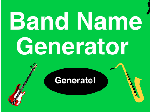 Band Name Generator!