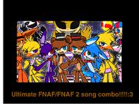 Ultimate fnaf fnaf 2 song combo 3 remix on scratch